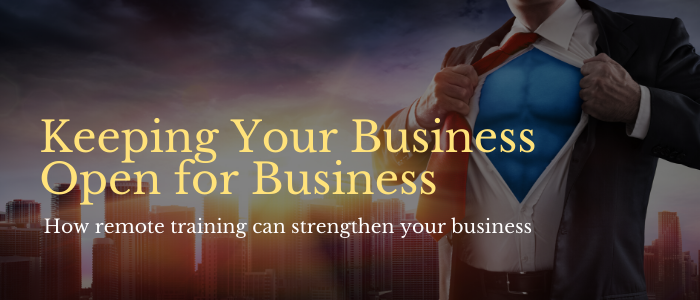 keeping your business open for business